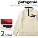 パタゴニア patagonia レディースコットン キルト スナップT プルオーバーLady's Cotton Quilt Snap-T Pull Over 2...