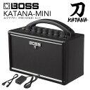 BOSS ボス KATANA-MINI カタナアンプミニ KTN-MINI ギターアンプ + ACアダプター付きセット【送料無料】