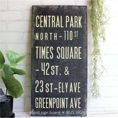 ウッドサインボード バスサイン Wood sign board BUS SIGN L 【雑貨 ガーデン雑貨 インテリア カントリー ナチュラル】