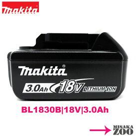 [最新モデル 電池のみ]Makita マキタ 18V 3.0Ah リチウムイオン電池 BL1830B 1台 マキタ純正品 A-60442(日本仕様)正規品PSEマーク付 DC18RF-約40分最速充電対応電池 [送料別途]