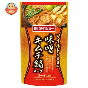 送料無料 ダイショー 味噌キムチ鍋スープ 750g×10袋入 ※北海道・沖縄は別途送料が必要。