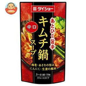 ダイショー あとひく旨辛 辛口キムチ鍋スープ 750g×10袋入