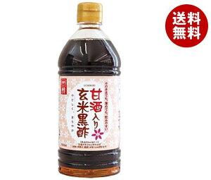 送料無料 内堀醸造 甘酒入り 玄米黒酢 500mlペットボトル×10本入 ※北海道・沖縄・離島は別途送料が必要。
