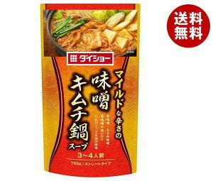 送料無料 ダイショー 味噌キムチ鍋スープ 750g×10袋入 ※北海道・沖縄・離島は別途送料が必要。