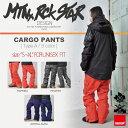 17-18 MTN.ROCK STAR (マウンテンロックスター) CARGO PANTS / 早期割引10%OFF(上下セットでのご注文でグローブプレゼント)...