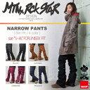17-18 MTN.ROCK STAR (マウンテンロックスター) NARROW PANTS / 早期割引10%OFF(上下セットでのご注文でグローブプレゼント...