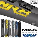 【入荷済み】20-21 WRX SB ダブルアールエックス スノーボード Mk-S マークエス 138cm 142cm 148.5cm 152cm 154cm RIC…
