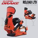 20-21 DRAKE (ドレイクバインディング) RELOAD (リロード) LTD [JAPAN LIMITED] 早期予約割引10%OFF (スノーボード...