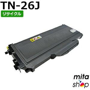 ブラザー用 TN-26J リサイクルトナーカートリッジ (即納再生品)