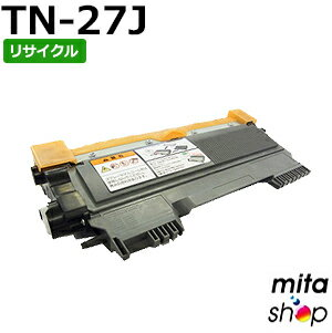 ブラザー用 TN-27J / TN27J リサイクルトナーカートリッジ (即納再生品)