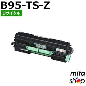 カシオ用 B95-TS-Z/B95TSZ トナーカートリッジ リサイクルトナーカートリッジ 【現物再生品】 ※使用済みカートリッジが先に必要になります
