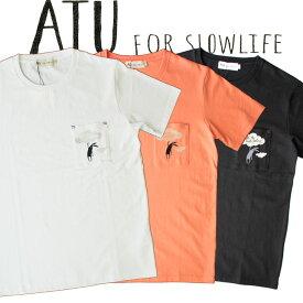 ATU FOR SLOWLIFE エーティーユーフォースローライフ Tシャツ 半袖 ポケット かわいい カップル キャラクター