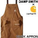 キャンプスミスxCarhartt ダックエプロン 102483【CAMP SMITHロゴ入 ガーデニング 農作業 エプロン コットン 男女兼用…