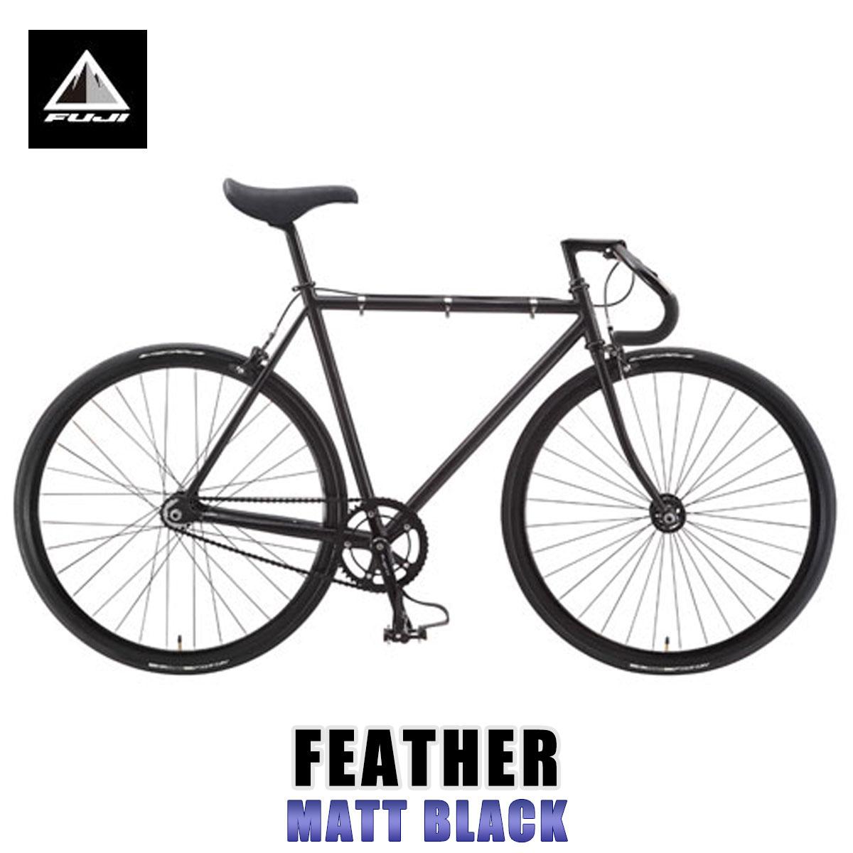 フジ FUJI 正規販売店 自転車 FEATHER (SINGLE SPEED) MATT BLACK