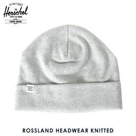ハーシェル キャップ 正規販売店 Herschel Supply ハーシャルサプライ ニットキャップ Rossland HEADWEAR KNITTED 1004-0008-OS Heathered Grey