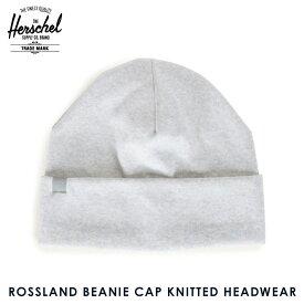 【販売期間 2/29 10:00〜3/2 09:59】 ハーシェル キャップ 正規販売店 Herschel Supply ハーシャルサプライ ニットキャップ ROSSLAND BEANIE CAP KNITTED HEADWEAR 1004-0110-OS HEATHERED GREY