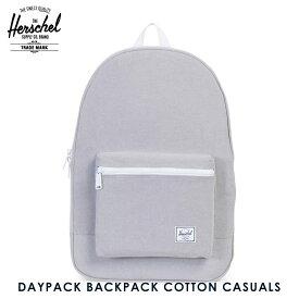 ハーシェル バッグ 正規販売店 Herschel Supply ハーシャルサプライ バッグ DAYPACK BACKPACK COTTON CASUALS 10076-01052-OS GREY