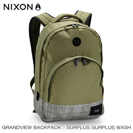 ニクソン NIXON 正規販売店 バッグ Grandview Backpack Surplus / Surplus Wash OLIVE NC21891736-00 D15S25