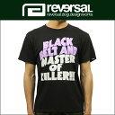 リバーサル REVERSAL 正規販売店 メンズ 半袖Tシャツ MASTER OF KILLER DRY H/MESH TEE rv17ss011 BLACK