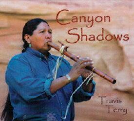 [インディアンフルート CD] Canyon Shadows / Travis Terry【店頭受取対応商品】