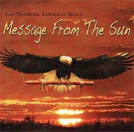 [インディアンフルート CD] Message From The Sn / Jan Michael Looking Wolf【店頭受取対応商品】