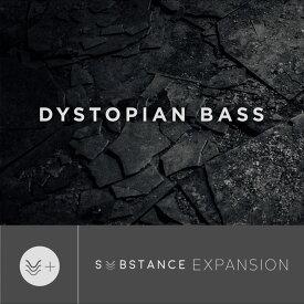 OUTPUT/DYSTOPIAN BASS - SUBSTANCE EXPANSION【オンライン納品】【在庫あり】