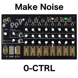 Make Noise/0-CTRL【お取り寄せ商品】