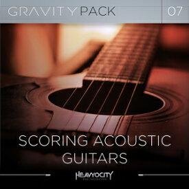 HEAVYOCITY/GRAVITY PACK 07 - SCORING ACOUSTIC GUITARS【オンライン納品】【在庫あり】
