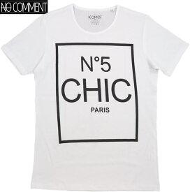 NO COMMENT PARIS/ノーコメントパリ N°5 CHIC/T-SHIRT 半袖プリントTシャツ/カットソー WHITE(ホワイト)