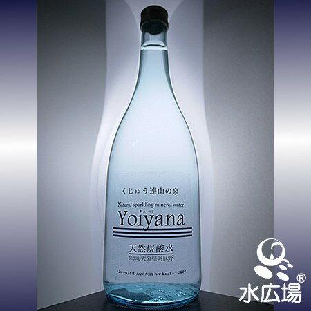 天然微炭酸水YOIYANA(よいやな) 720ml瓶x6本 貴重な国産天然炭酸水 大分の天然炭酸水 中硬水【送料無料】
