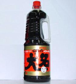 味の大名醤油 1800ml 【山形の芋煮・だし・煮物・めんつゆ等なんでも合います】