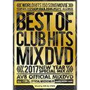 《送料無料/MIXDVD》2017 BEST OF CLUB HITS -NEW YEAR SPECIAL MIX- -AV8 OFFICIAL MIXDVD ...
