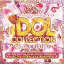 《送料無料/MIXCD/MKDR0028》IDOL COLLECTION -AMERICAN GIRLS BEST- mixed by DJ LALA 《洋楽 ...