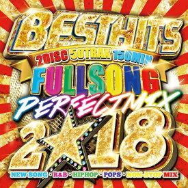 「フルソングで聴けるのはコレだけ!! 」《送料無料/MIXCD》BEST HITS FULLSONGS PERFECT MIX 2018《洋楽 Mix CD/洋楽 CD》《MKDR-0048/メーカー直送/正規品》