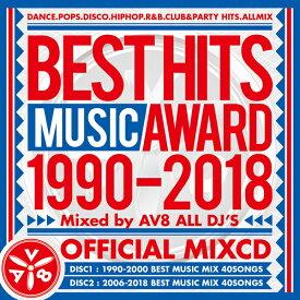 「全国MIXCD販売 ランキング シリーズ連続 第1位!!」《送料無料/MIXCD》BEST HITS MUSIC AWARD 1990-2018 mixed by AV8 ALL DJ'S《洋楽 Mix CD/洋楽 CD》《AWA-001/メーカー直送/輸入盤/正規品》
