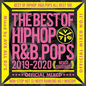 元祖キングオブMIXCDシリーズ最新作!! 送料無料 MIXCD - THE BEST OF HIPHOP R&B POPS 2019-2020 OFFICIAL MIXCD 《洋楽 Mix CD/洋楽 CD》《 BHR-007 /メーカー直送/輸入盤/正規品》