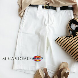 【70%★OFF】MICA&DEAL×Dickies マイカアンドディール×ディッキーズ コラボレーションハーフパンツ M16B082【RCP】MSS