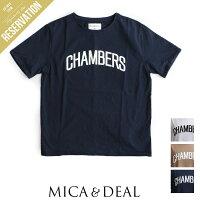 【2018SS】MICA&DEALマイカアンドディールCHAMBERSロゴTシャツM18A002【RCP】