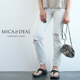【80%★OFF】Une Promenade by MICA&DEAL×MMN【別注アイテム】 マイカアンドディール ダメージデニム D14A0005-E【RCP】
