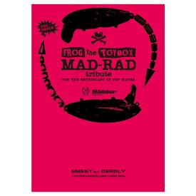 MAD-RAD tribute