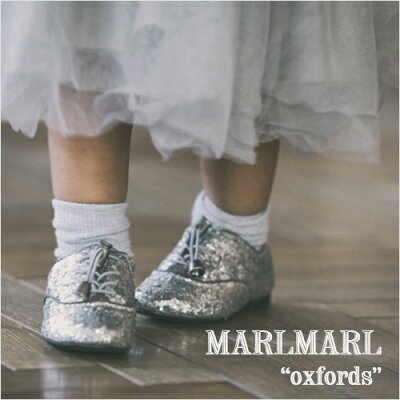 MARLMARL(マールマール):オックスフォードシューズ(12.0cm、12.5cm、13.0cm)