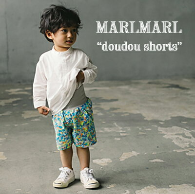 MARLMARL(マールマール):doudoushorts