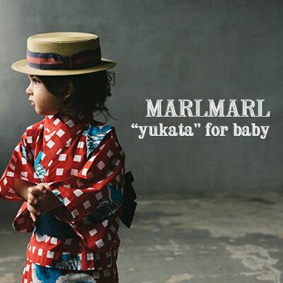 MARLMARL(マールマール):yukataforbaby(ベビーサイズ)