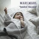 【全3色】MARLMARL マールマール:フードブランケット【ラッピング.のし.メッセージ無料】ブランケット/フード/おく…
