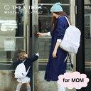 【全3色/大人用】THEA THEA(ティアティア)THREE:親子ペア・リュックサック(for MOM)スリー/リュック/親子リュ…