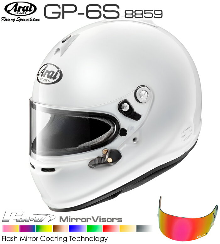 Arai アライ ヘルメット GP-6S 8859 + Fm-vミラーバイザーセット SNELL SA/FIA8859規格 4輪公式競技対応モデル