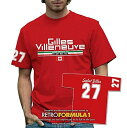 GILLES VILLENEUVE Mens T-shirt レトロ F1 Tシャツ