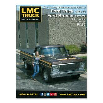 LMC Truck.com parts catalog - 73-79 FORD Truck Ford Bronco