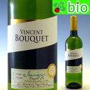 【898均一】ヴァンサンブーケ ソーヴィニヨン・ブラン Vincent Bouquet【あす楽_土曜営業】