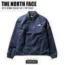 THE NORTH FACE ノースフェイス ジャケット GTX DENM COACH JK ゴアテックスデニムコーチジャケット NP12042 インディコ